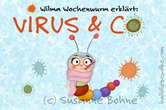 Wilma Wochenwurm erklärt: Virus & Co. Learning Stories, Stories For Kids, Applique Disney, Kids And Parenting, Parenting Hacks, Parenting Quotes, Children Advertising, Virus, Hello Dear