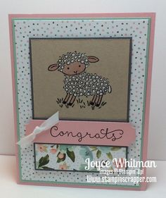 I made this card at my Baby/Wedding/Anniversary card class. This lamb is so cute!!! It is from Stampin' Up! Easter Lamb.
