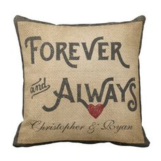 Gay Burlap Forever Always Heart Personalized Pillow