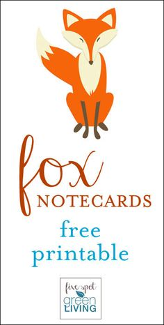 Fox Note Cards: Free Printable Woodland Animals Stationery