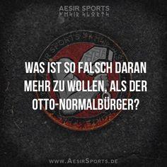 Gib dich nicht mit dem Durchschnitt zufrieden. - www.AesirSports.de