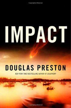 Impact: Douglas Preston: Amazon.com: Books
