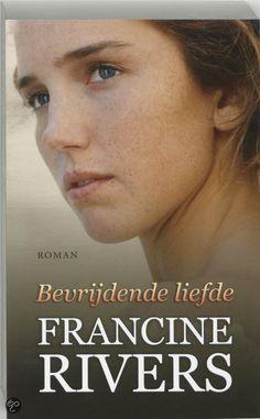 Francine Rivers - Bevrijdende liefde - 2012