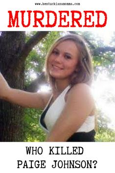 In Paige Johnson went missing. In her remains were finally found. Her family has never given up hope for justice. People Who Lie, Charley Project, Foul Play, Raised Eyebrow, Person Of Interest, Family Search, Over Dose, True Crime, Never Give Up