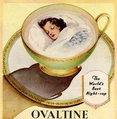 Ovaltine - the world's best night-cup. #vintage #food #ads