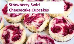 Strawberry Swirl Cheesecake Cupcakes