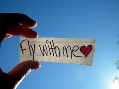 Fly with me ...