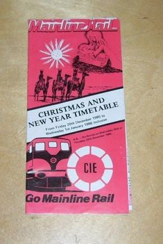CIE MAINLINE RAIL TIMETABLE CHRISTMAS & NEW YEAR 20th Dec 1985 / 1st Jan 1986 Day Left, Christmas And New Year, December, Events