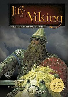 """Life as a Viking: An Interactive History Adventure / by Allison Lassieur is a classic """"choose your own adventure"""" novel chock full of information about the life of a Viking. The book features many historical people and events, including the Viking raid on the Holy Island of Lindisfarne, Halfdan Ragnarsson's invasion of England, and Battle of Stamford Bridge."""