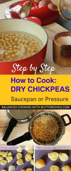 Two methods for cooking dry chickpeas from scratch: saucepan method and pressure cooker method. Cook up a bunch and keep them in the fridge or freezer, ready for whenever you need them for hummus, rice bowls, soup, or salad toppings. #chickpeas #pressurecooking #pressurecooking #beans #vegetarian #healthy #howtocook #pulses #lentils #cookingskills #cookingtechniques