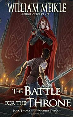 """""""The Battle For The Throne""""  ***  William Meikle  (2003)"""