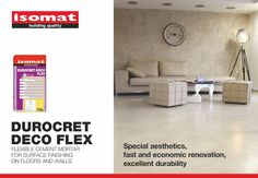 DUROCRET-DECO FLEX, ISOMAT's new flexible decorative cement mortar for floors and walls, is your new ally in applications of incomparable design and outstanding resistance. DUROCRET-DECO FLEX is a flexible, polymer-modified, fiber-reinforced cement mortar that shows very good bonding to the substrate, water repellency, as well as abrasion resistance and resistance to contraction-expansion and vibration. It is used both internally and externally in numerous applications.