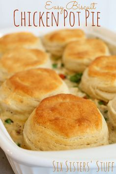 Easy Biscuit Chicken Pot Pie Recipe - This is one of my favorite meals! My kids love it too! Sixsistersstuff.com