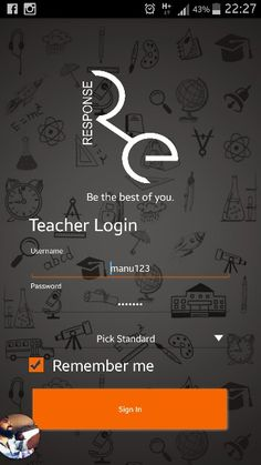 Response teacher app login screen. Designed to make the teacher feel the freshness of schooling each time they take this app to do the school works.