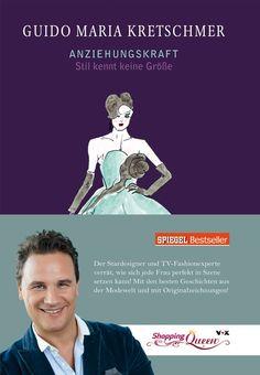 """Cool Post: """"Stil kennt keine Größe"""" von Guido Maria Kretschmer - http://www.lecouture.de/2014/01/fund-der-woche-stil-kennt-keine-groesse-von-guido-maria-kretschmer/ Check more at http://www.lecouture.de/2014/01/fund-der-woche-stil-kennt-keine-groesse-von-guido-maria-kretschmer/"""