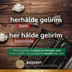 herhâlde gelirim (belki), her hâlde gelirim. Learn Turkish Language, Science Quotes, Important Facts, More Than Words, Study Motivation, Meaningful Words, Word Porn, Karma, Vocabulary