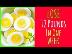Egg diet for weight loss - How To Lose 12 Pounds In 1 Week! - PEPPERLACE