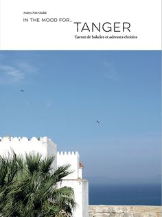 What to read if you are travelling to Tangier Contemporary History, Below The Surface, Moroccan Interiors, Everything Is Possible, English Online, Beautiful Cover, What To Read, North Africa, Book Publishing