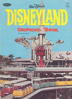 vintage disneyland coloring book - wish I could get my hands on this.