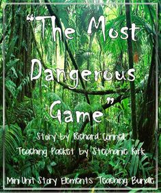 The Most Dangerous Game Teaching Bundle with Common Core Writing Task product from Kirks-Corner on TeachersNotebook.com
