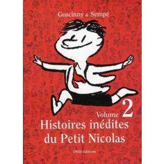 Histoires inédites du petit nicolas t.2 -   Jean-Jacques Sempé (Auteur), René Goscinny (Auteur) +++++