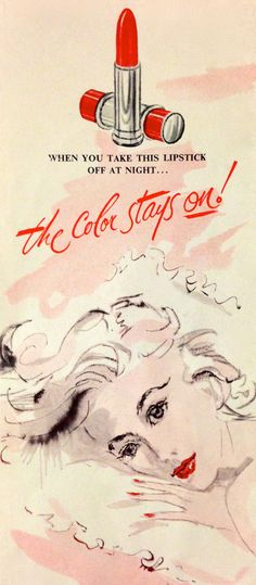 Coty Lipstick Ad, I don't want to know how the color stays on after you take it off. That makes no sense. Vintage Makeup Ads, Lingerie Vintage, Retro Makeup, Vintage Beauty, 1950s Makeup, Retro Advertising, Vintage Advertisements, Wine Red Color, Vintage Kiss