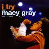 I Try: The Macy Gray Collection [CD]