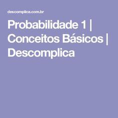 Probabilidade 1   Conceitos Básicos   Descomplica