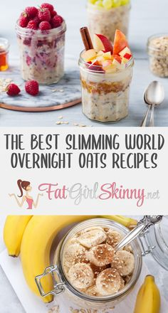 Healthy A Slimming World, Slimming World Breakfasts Free, Slimming World Vegetarian Recipes, Slimming World Dinners, Weight Watcher Overnight Oats, Slimming World Overnight Oats, Best Overnight Oats Recipe, Easy Overnight Oats, Oats Recipes