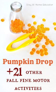 Pumpkin Drop Other Amazing Autumn Fine Motor Activities - Pumpkin Drop is a fall fine motor activity requiring toddlers and preschoolers to use the pincher grasp. Included are 21 other autumn fine motor activities. Motor Skills Activities, Montessori Activities, Fine Motor Skills, Preschool Activities, Time Activities, Preschool Learning, Autumn Activities For Kids, Fall Preschool, Toddler Preschool