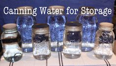 Food Storage.... Canning Water --to have on hand in case of an emergency -- used empty jars for a cheap way to stock up