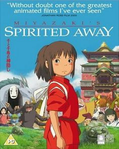 """2001 Japanese animated fantasy-adventure film written and directed by Hayao Miyazaki and produced by Studio Ghibli. The film tells the story of Chihiro Ogino, a ten-year-old girl who becomes trapped in an alternate reality that is inhabited by spirits and monsters. """"Without doubt one of the greatest animated films I've ever seen"""" sums it up pretty well."""