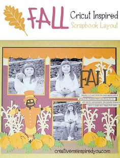 http://creativemeinspiredyou.com/falling-cute-cricut-layout/ This fall layout is great inspiration for upcoming fall photos!