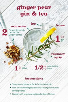 Mix up a tea cocktail with gin and a sprig of rosemary to take your Ginger Pear cuppa to the next level. Pear Drinks, Tea Cocktails, Yummy Drinks, Agaves, Whisky, Blended Coffee Drinks, Homemade Iced Coffee, Davids Tea, Sodas