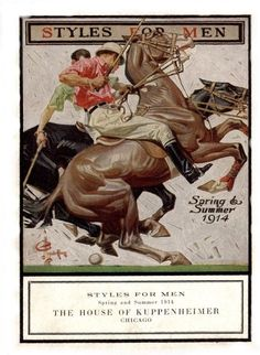 J.C. Leyendecker, illustration cover art for Kuppenheimer Style Booklet. Polo Players on Horseback.