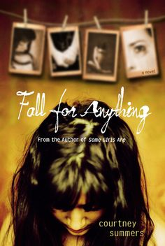FALL FOR ANYTHING by Courtney Summers. A teen girl struggles with her father's suicide and tries to piece together the quesiton...why? A moving and powerful book.