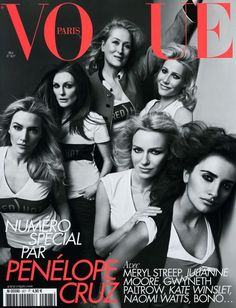 Vogue: Penélope Cruz, Naomi Watts, Kate Winslet, Juliane Moore, Gwyneth Paltrow y Meryl Strep