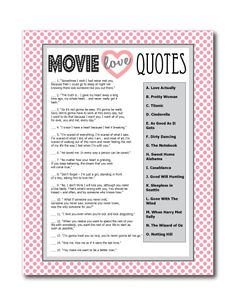 Printable Movie Love Quotes Game - Perfect for a bridal shower game. Guess which movie the love quotes are from! Super fun! #bridalshowergames #bridalshower