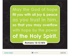 Romans 15:13 NIV Bible Verse About Hope #NIVBible