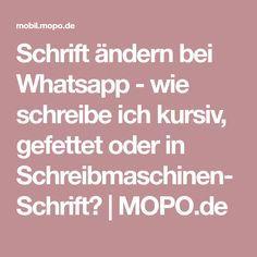Schrift ändern bei Whatsapp - wie schreibe ich kursiv, gefettet oder in Schreibmaschinen-Schrift? | MOPO.de