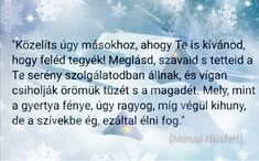 Facebook: Marosi Nikolett írói oldala Weather, Facebook, Quotes, Quotations, Weather Crafts, Quote, Shut Up Quotes