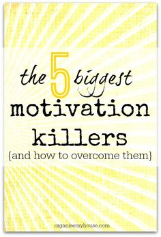 The 5 biggest motivation killers and how to overcome them. Find out how to get more productive by learning about the reasons you are feeling unmotivated - it's eye opening!
