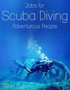 #Scuba_Diving Jobs for Adventurous People.