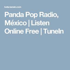 Panda Pop Radio, México | Listen Online Free | TuneIn