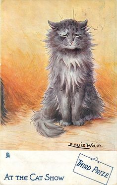 THIRD PRIZE - I'm having a bit of a Louis Wain moment. They remind me of my mom who collected his work.