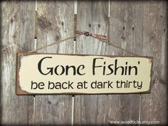 Gone Fishin Wooden Sign by
