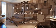 How To Turn Your Wall Into Artwork - A.Clore Interiors