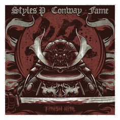 """Hardtimes Records & Planit Hank Inc. Presents: Planit Hank feat. Styles P, Conway The Machine & Lil Fame """"Finish Him"""" P. Finish Him, Styles P, Graffiti, Create Your Own, Presents, Make It Yourself, Classic, Music, Anime"""
