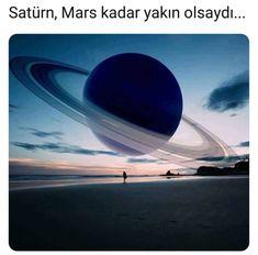 Satürn Mars kadar yakın olsaydı...