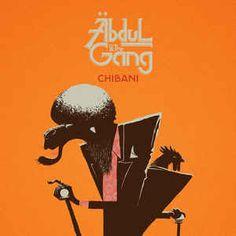 Abdul & The Gang / Chibani / Zn Production